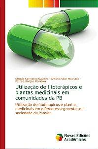 Utilização de fitoterápicos e plantas medicinais em comunida