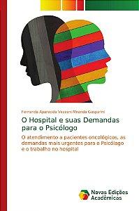 O Hospital e suas Demandas para o Psicólogo