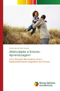 Afetividade e Ensino-Aprendizagem
