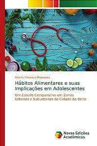 Hábitos Alimentares e suas Implicações em Adolescentes
