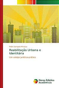 Reabilitação Urbana e Identitária