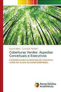 Coberturas Verdes: Aspectos Conceituais e Executivos
