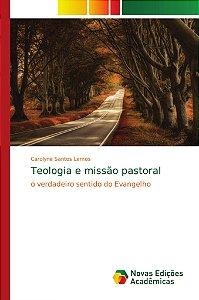 Teologia e missão pastoral
