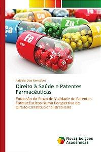 Direito à Saúde e Patentes Farmacêuticas