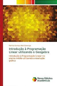 Introdução à Programação Linear utilizando o Geogebra