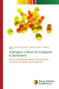 Hidrogéis a Base de Colágeno e Quitosana