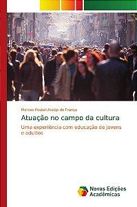 Atuação no campo da cultura