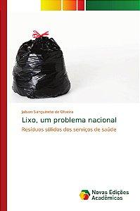 Lixo; um problema nacional