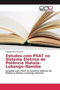 Estudos com PSAT no Sistema Elétrico de Potência Matala–Luba