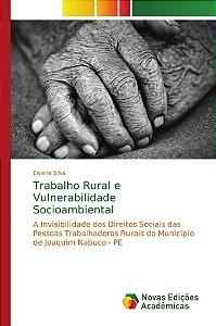 Trabalho Rural e Vulnerabilidade Socioambiental