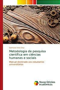 Metodologia de pesquisa científica em ciências humanas e soc