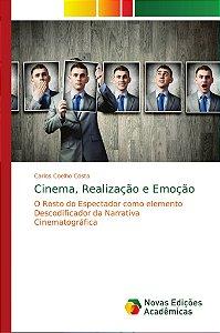 Cinema; Realização e Emoção
