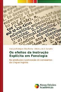 Os efeitos da Instrução Explícita em Fonologia