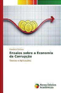 Ensaios sobre a Economia da Corrupção