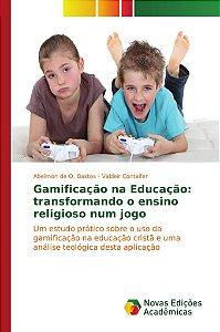 Gamificação na Educação: transformando o ensino religioso nu