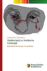 Violência(s) e Violência Conjugal