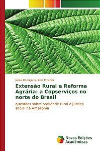 Extensão Rural e Reforma Agrária: a Copserviços no norte do