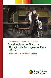 Envelhecimento Ativo na Migração de Portugueses Para o Brasi