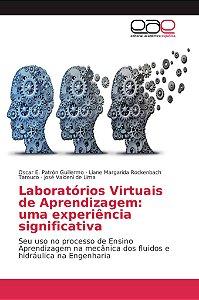 Laboratórios Virtuais de Aprendizagem: uma experiência signi