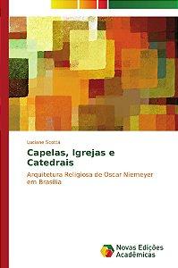 Capelas; igrejas e catedrais