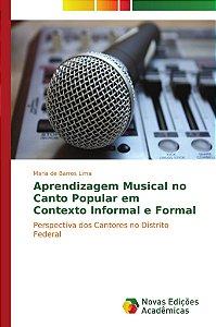 Aprendizagem musical no canto Popular em contexto informal e