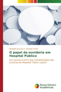 O papel da ouvidoria em Hospital Público