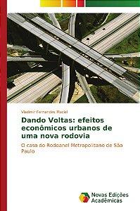 Dando Voltas: efeitos econômicos urbanos de uma nova rodovia