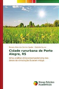 Cidade rururbana de Porto Alegre; RS