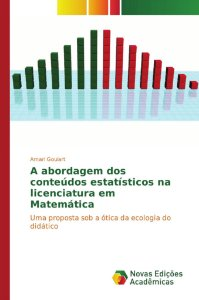 A abordagem dos conteúdos estatísticos na licenciatura em Ma
