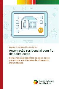 Automação residencial sem fio de baixo custo