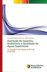 Avaliação de Impactos Ambientais e Qualidade de Águas Superf