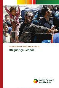 (IN)Justiça Global