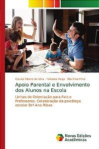 Apoio Parental e Envolvimento dos Alunos na Escola