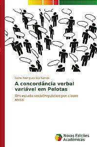 A concordância verbal variável em Pelotas