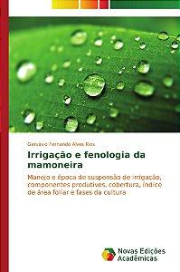 Irrigação e fenologia da mamoneira