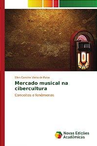 Mercado musical na cibercultura
