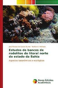 Estudos de bancos de rodolitos do litoral norte do estado da