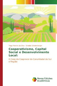 Cooperativismo; Capital Social e Desenvolvimento Local: