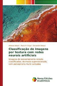 Classificação de imagens por textura com redes neurais artif