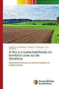 O Ifro e a sustentabilidade no território cone sul de Rondôn