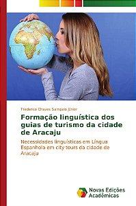 Formação linguística dos guias de turismo da cidade de Araca