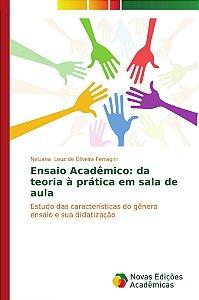 Ensaio Acadêmico: da teoria à prática em sala de aula