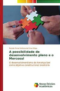 A possibilidade de desenvolvimento pleno e o Mercosul