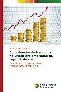Combinação de Negócios no Brasil em empresas de capital aber