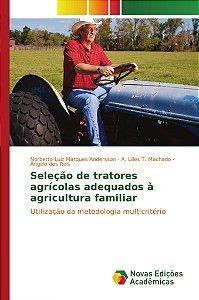 Seleção de tratores agrícolas adequados à agricultura famili
