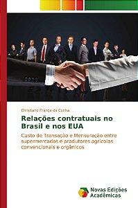Relações contratuais no Brasil e nos EUA
