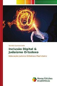 Inclusão Digital & Judaísmo Ortodoxo