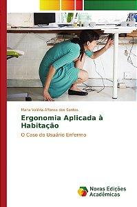 Ergonomia Aplicada à Habitação