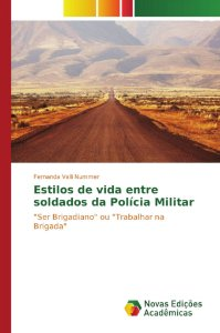 Estilos de vida entre soldados da Polícia Militar