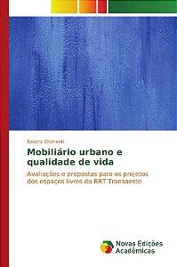 Mobiliário urbano e qualidade de vida
